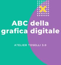 """Workshop """"Abc della grafica digitale"""""""